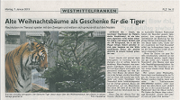 09. Januar 2013 (FLZ): Alte Weinachtsbäume als Geschenke für die Tiger